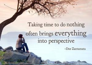 Taking-time-to-do-nothing-often-brings-everything-into-perspective